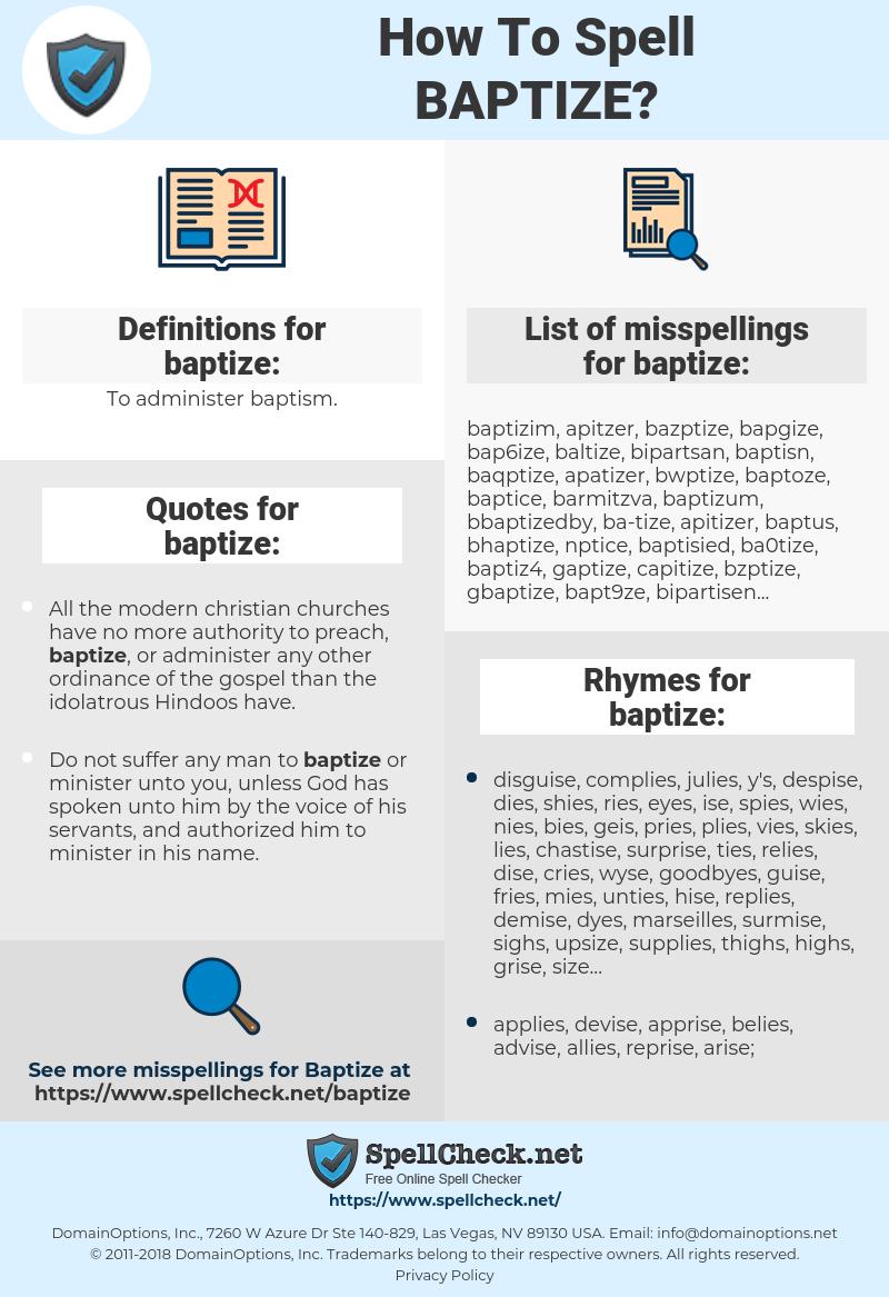 baptize, spellcheck baptize, how to spell baptize, how do you spell baptize, correct spelling for baptize