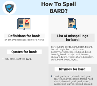 bard, spellcheck bard, how to spell bard, how do you spell bard, correct spelling for bard