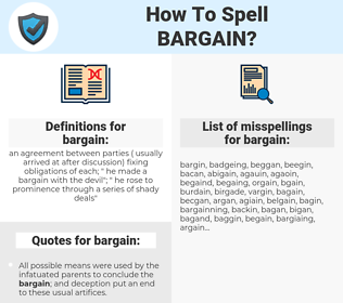 bargain, spellcheck bargain, how to spell bargain, how do you spell bargain, correct spelling for bargain
