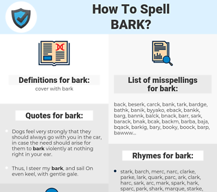 bark, spellcheck bark, how to spell bark, how do you spell bark, correct spelling for bark