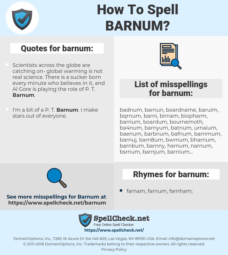 barnum, spellcheck barnum, how to spell barnum, how do you spell barnum, correct spelling for barnum