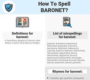 baronet, spellcheck baronet, how to spell baronet, how do you spell baronet, correct spelling for baronet