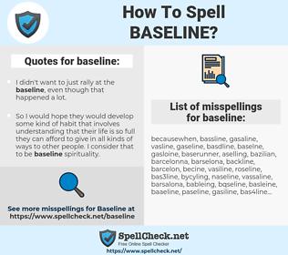 baseline, spellcheck baseline, how to spell baseline, how do you spell baseline, correct spelling for baseline