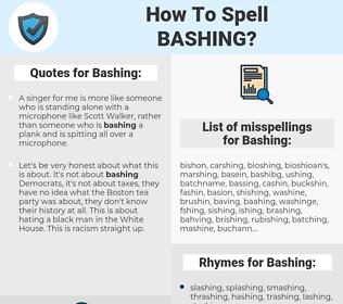 Bashing, spellcheck Bashing, how to spell Bashing, how do you spell Bashing, correct spelling for Bashing