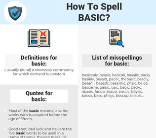 basic, spellcheck basic, how to spell basic, how do you spell basic, correct spelling for basic