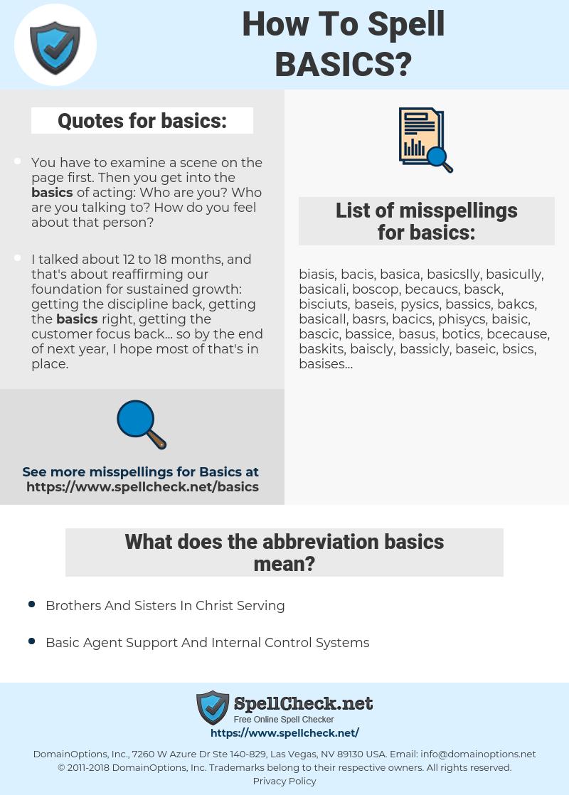 basics, spellcheck basics, how to spell basics, how do you spell basics, correct spelling for basics