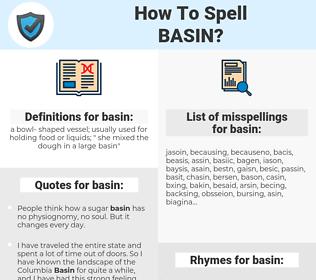 basin, spellcheck basin, how to spell basin, how do you spell basin, correct spelling for basin