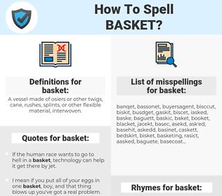 basket, spellcheck basket, how to spell basket, how do you spell basket, correct spelling for basket