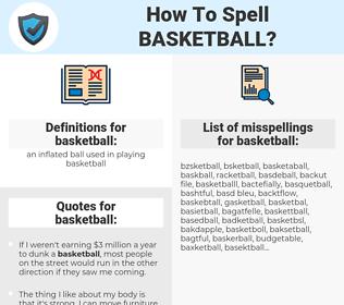 basketball, spellcheck basketball, how to spell basketball, how do you spell basketball, correct spelling for basketball