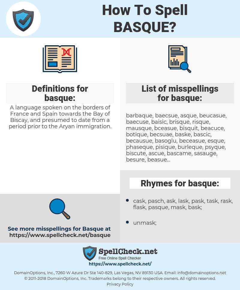 basque, spellcheck basque, how to spell basque, how do you spell basque, correct spelling for basque