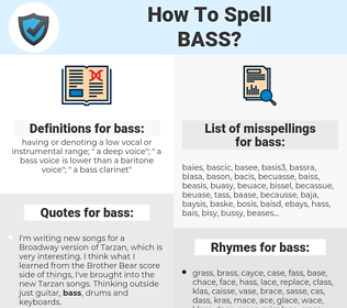 bass, spellcheck bass, how to spell bass, how do you spell bass, correct spelling for bass