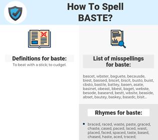 baste, spellcheck baste, how to spell baste, how do you spell baste, correct spelling for baste
