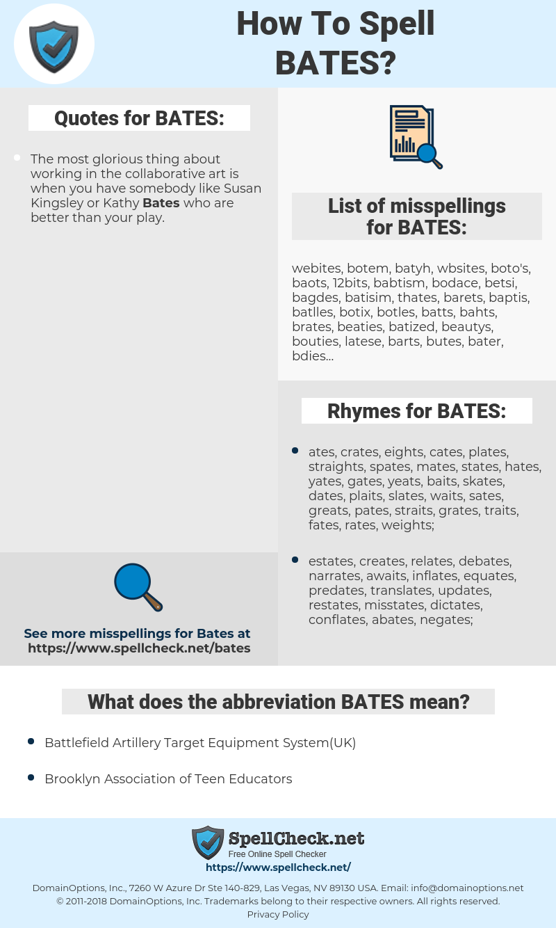 BATES, spellcheck BATES, how to spell BATES, how do you spell BATES, correct spelling for BATES