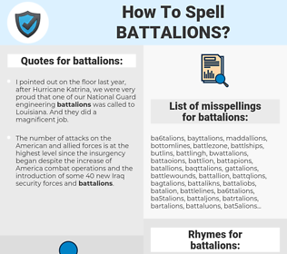 battalions, spellcheck battalions, how to spell battalions, how do you spell battalions, correct spelling for battalions