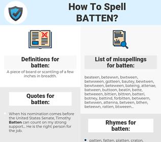 batten, spellcheck batten, how to spell batten, how do you spell batten, correct spelling for batten