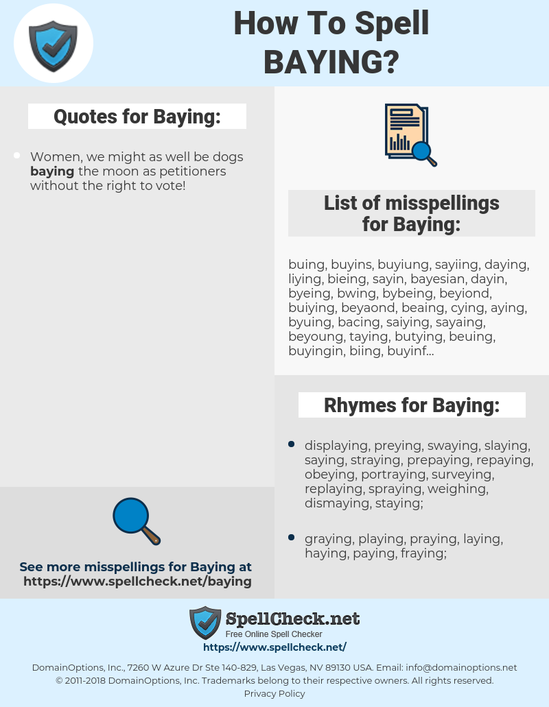 Baying, spellcheck Baying, how to spell Baying, how do you spell Baying, correct spelling for Baying