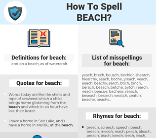 beach, spellcheck beach, how to spell beach, how do you spell beach, correct spelling for beach