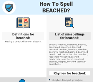 beached, spellcheck beached, how to spell beached, how do you spell beached, correct spelling for beached
