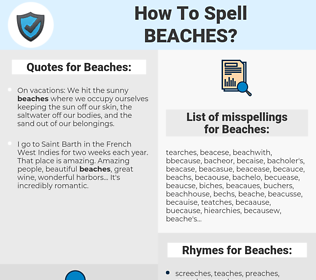 Beaches, spellcheck Beaches, how to spell Beaches, how do you spell Beaches, correct spelling for Beaches