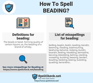 beading, spellcheck beading, how to spell beading, how do you spell beading, correct spelling for beading