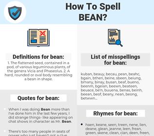 bean, spellcheck bean, how to spell bean, how do you spell bean, correct spelling for bean
