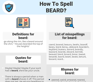 beard, spellcheck beard, how to spell beard, how do you spell beard, correct spelling for beard