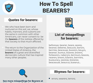bearers, spellcheck bearers, how to spell bearers, how do you spell bearers, correct spelling for bearers