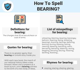 bearing, spellcheck bearing, how to spell bearing, how do you spell bearing, correct spelling for bearing