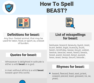beast, spellcheck beast, how to spell beast, how do you spell beast, correct spelling for beast