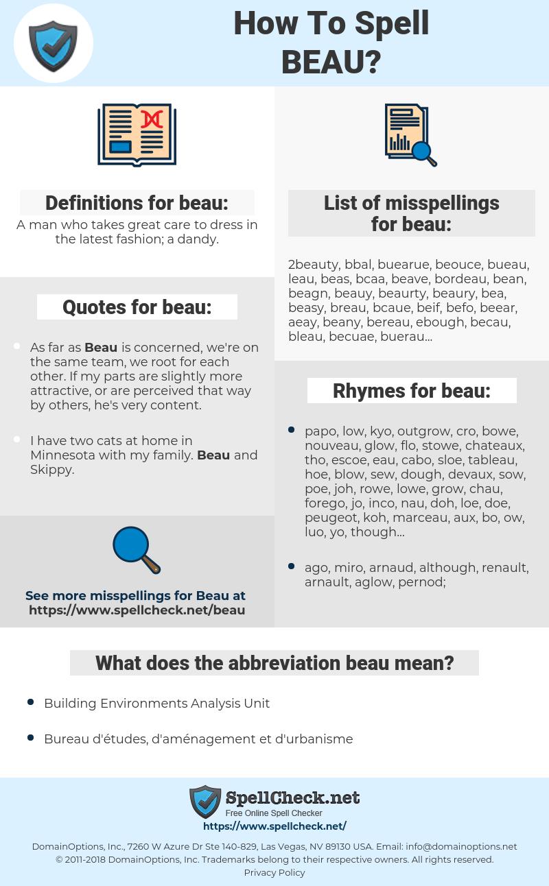 beau, spellcheck beau, how to spell beau, how do you spell beau, correct spelling for beau