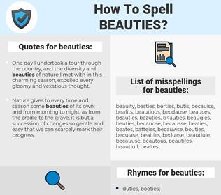 beauties, spellcheck beauties, how to spell beauties, how do you spell beauties, correct spelling for beauties