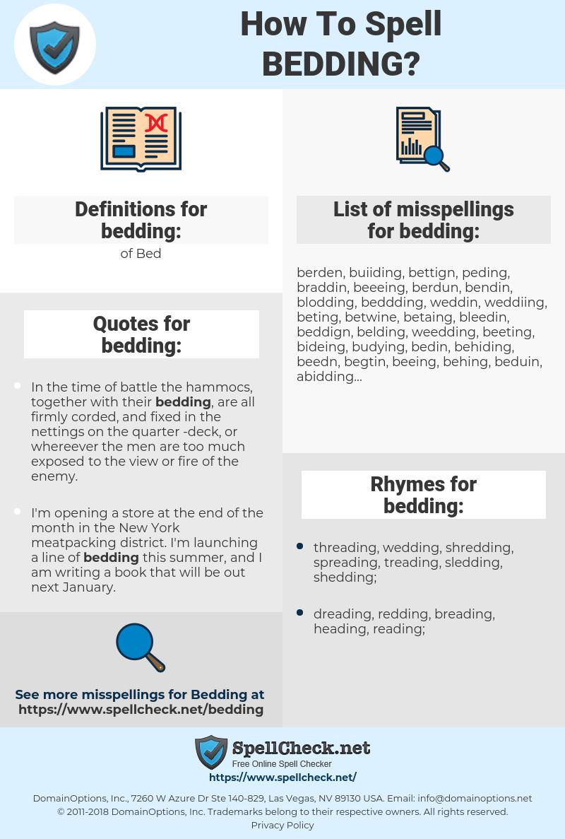 bedding, spellcheck bedding, how to spell bedding, how do you spell bedding, correct spelling for bedding