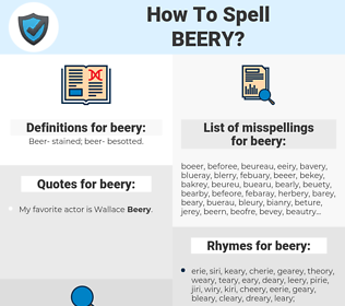 beery, spellcheck beery, how to spell beery, how do you spell beery, correct spelling for beery