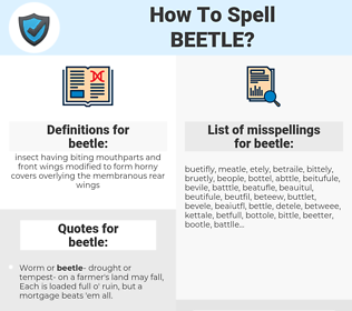 beetle, spellcheck beetle, how to spell beetle, how do you spell beetle, correct spelling for beetle