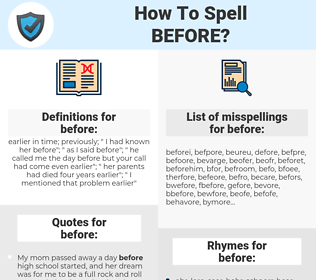 before, spellcheck before, how to spell before, how do you spell before, correct spelling for before