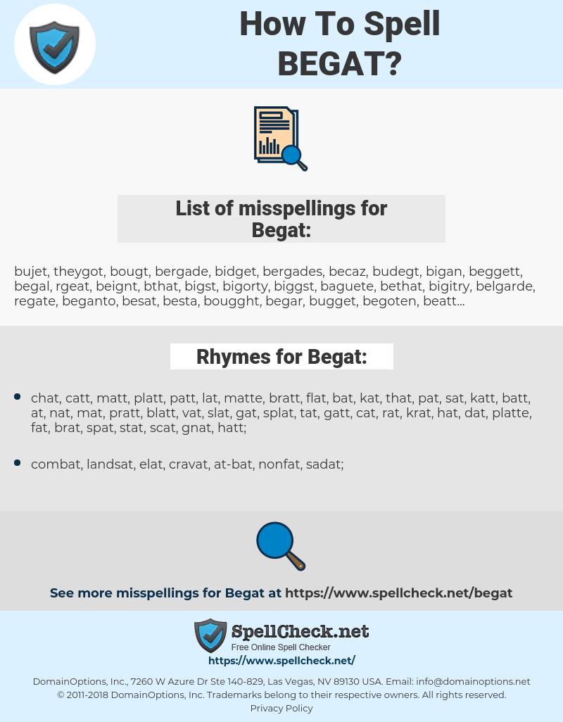 Begat, spellcheck Begat, how to spell Begat, how do you spell Begat, correct spelling for Begat