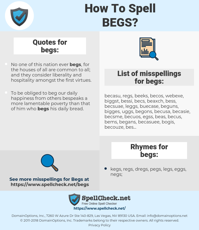 begs, spellcheck begs, how to spell begs, how do you spell begs, correct spelling for begs