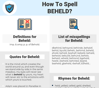 Beheld, spellcheck Beheld, how to spell Beheld, how do you spell Beheld, correct spelling for Beheld