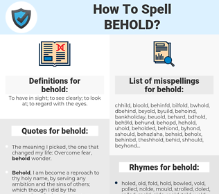 behold, spellcheck behold, how to spell behold, how do you spell behold, correct spelling for behold