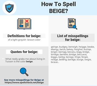 beige, spellcheck beige, how to spell beige, how do you spell beige, correct spelling for beige