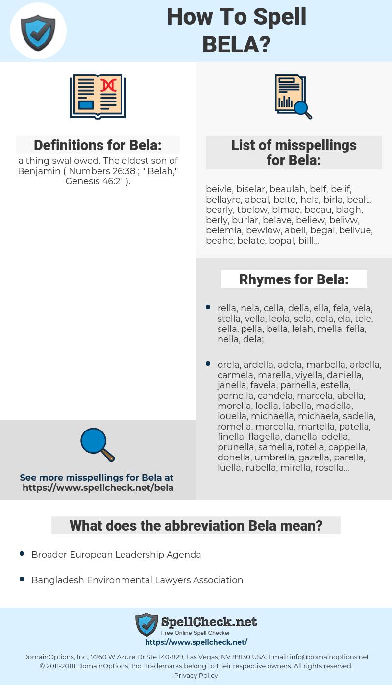 Bela, spellcheck Bela, how to spell Bela, how do you spell Bela, correct spelling for Bela