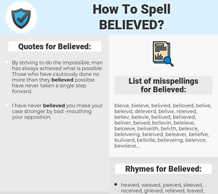 Believed, spellcheck Believed, how to spell Believed, how do you spell Believed, correct spelling for Believed