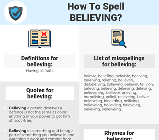 believing, spellcheck believing, how to spell believing, how do you spell believing, correct spelling for believing