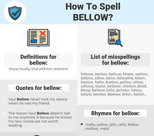 bellow, spellcheck bellow, how to spell bellow, how do you spell bellow, correct spelling for bellow