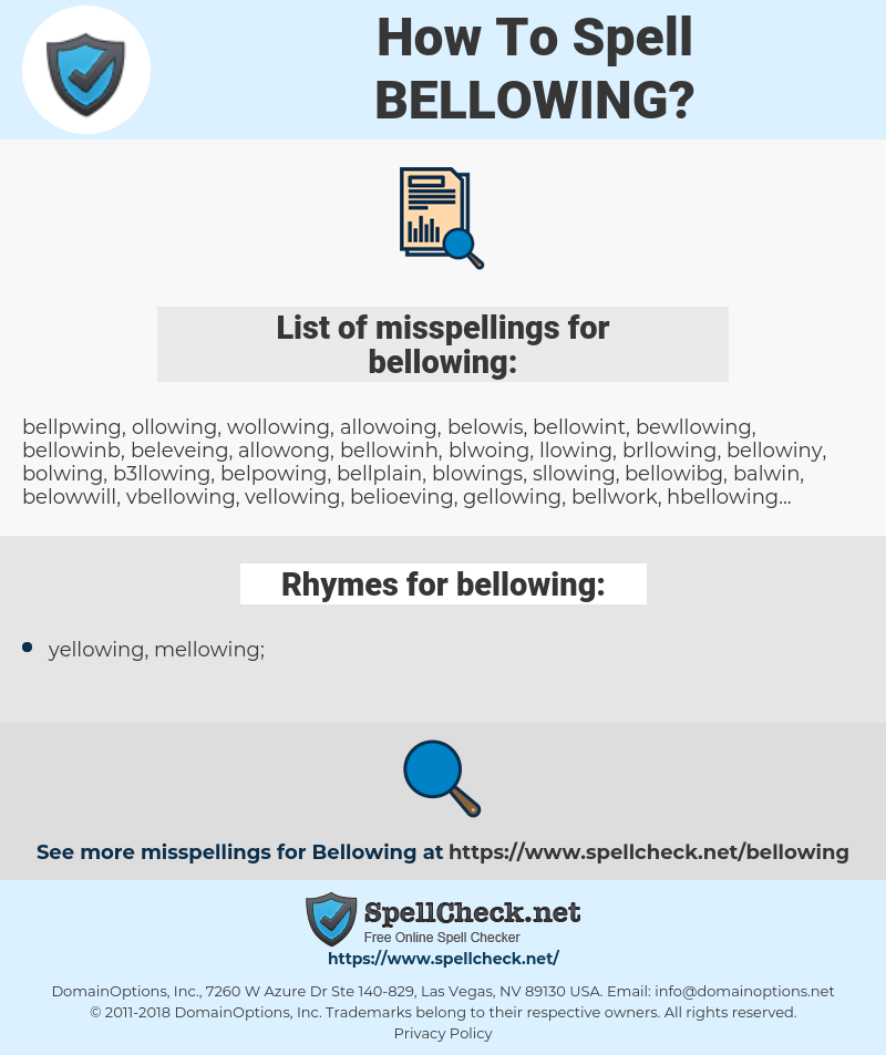 bellowing, spellcheck bellowing, how to spell bellowing, how do you spell bellowing, correct spelling for bellowing