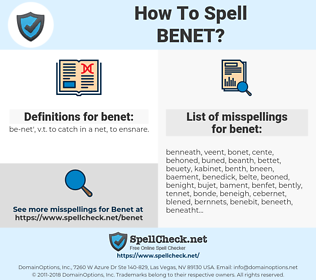 benet, spellcheck benet, how to spell benet, how do you spell benet, correct spelling for benet