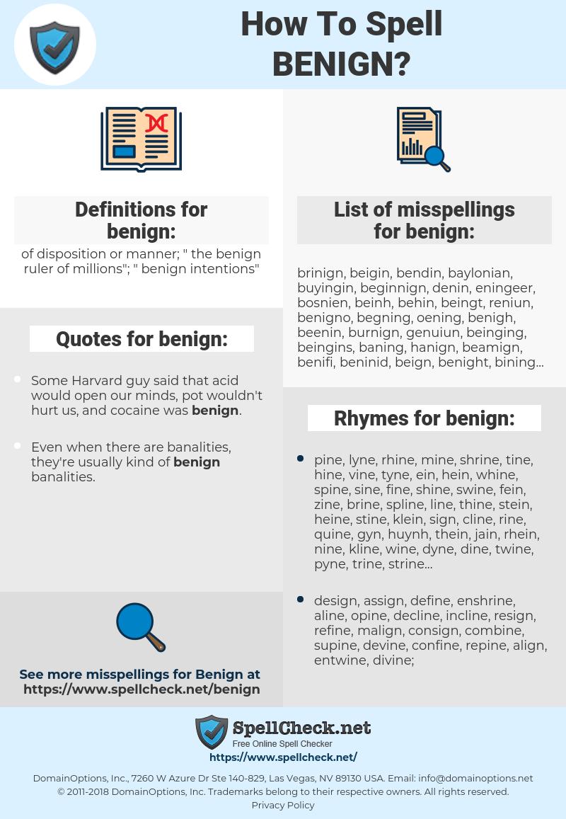 benign, spellcheck benign, how to spell benign, how do you spell benign, correct spelling for benign