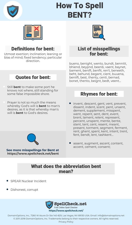 bent, spellcheck bent, how to spell bent, how do you spell bent, correct spelling for bent