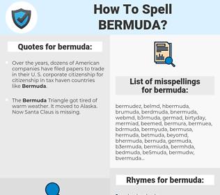 bermuda, spellcheck bermuda, how to spell bermuda, how do you spell bermuda, correct spelling for bermuda