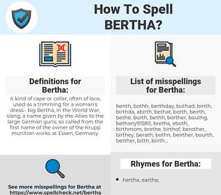 Bertha, spellcheck Bertha, how to spell Bertha, how do you spell Bertha, correct spelling for Bertha
